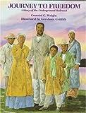 Journey to Freedom, Courtni C. Wright, 082341096X