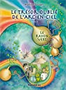 Le trésor oublié de l'arc-en-ciel, tome 4 : Le rayon vert par Dussart