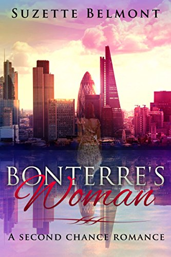 Bonterre's Woman: A Second Chance Romance