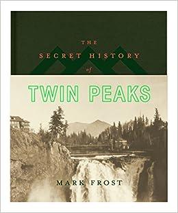 Téléchargez The Secret History of Twin Peaks EPUB gratuitement en Français