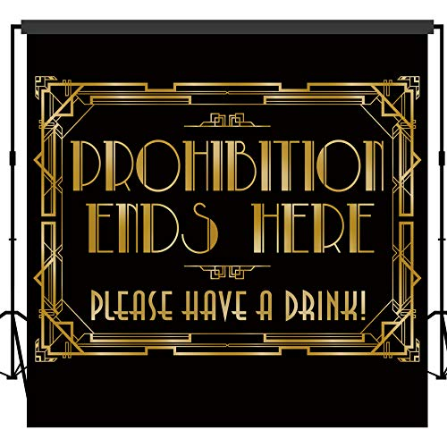 musykrafties Roaring 20s Gatsby Prohibition Ends Here Backdrop Photography Background Party Wall Photo Booth Props for Birthday Occasions Wedding Hen Parties 10x10feet ()