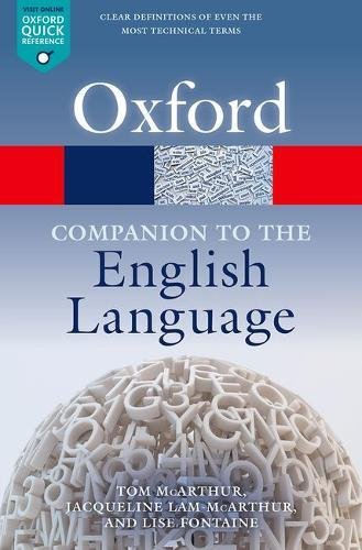Oxford Companion to the English Language (Oxford Quick Reference) by Oxford University Press