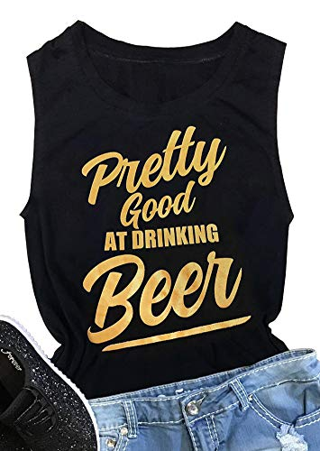 - Women Pretty Good at Drinking Beer Tank Tops Funny Sleeveless Letter Print Drinking Shirts Casual Tees Blouse (S) Black