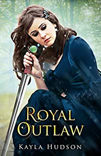 Royal Outlaw: by Kayla Hudson ebook deal