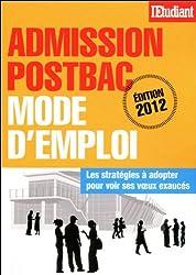 Admission post-bac : Mode d'emploi