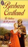 La brûlure de la passion par Cartland