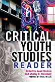 img - for Critical Youth Studies Reader: Preface by Paul Willis book / textbook / text book