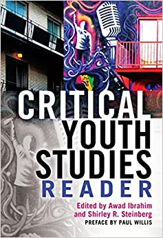 Book Critical Youth Studies Reader: Preface by Paul Willis