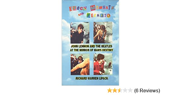 Epoch Moments and Secrets: John Lennon and The Beatles at ...