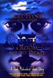 Front cover for the book A Room For the Dead by Noel Hynd