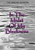 In The Midst of My Blackness