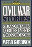 Civil War Stories, Webb B. Garrison, 0883940981