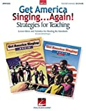 img - for Get America Singing...Again! Strategies for Teaching - Set a (Lesson Ideas and Activities for Meeting the Standards) book / textbook / text book