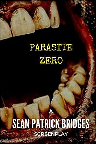 Parasite Zero: Sean Patrick Bridges: 9781549969867: Amazon ...