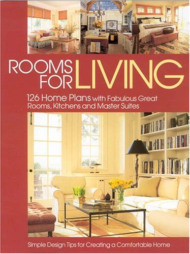 Cheap  Rooms for Living: 126 Home Plans With Fabulous Great Rooms, Kitchens and..