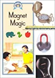 Magnet Magic, Raintree Steck-Vaughn Staff, 0811437701