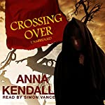 Crossing Over | Anna Kendall