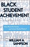 Black Student Achievement, William A. Sampson, 0810842955