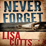 Never Forget | Lisa Cutts