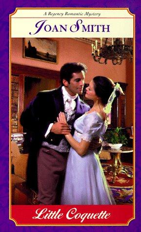 Little Coquette (Regency Romantic Mysteries)