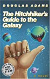 The Hitchhiker's Guide to the Galaxy, Douglas Adams, 1400052920