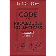CODE DES PROCÉDURES COLLECTIVES 2009, COMMENTÉ 7ED.