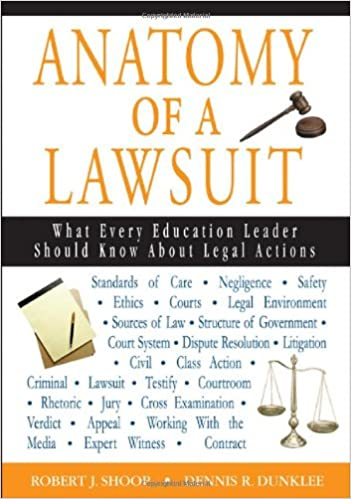 Anatomy Of A Lawsuit What Every Education Leader Should Know About