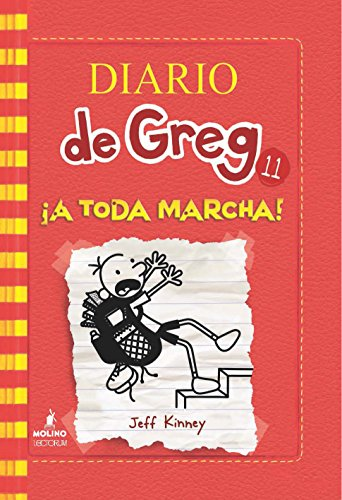 Diario de Greg 11. ¡A toda marcha! (Spanish Edition) (Diario De Greg/ Diary of a Wimpy Kid)