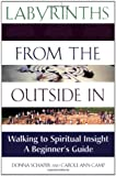 Labyrinths from the Outside In: Walking to Spiritual Insight―A Beginner's Guide