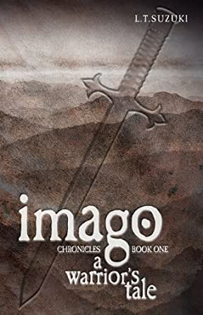 A Warriors Tale (Imago Chronicles: Book One 1)