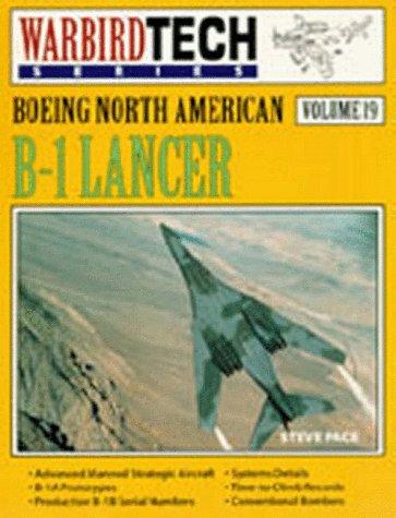Boeing North American B-1 Lancer - Warbird Tech Vol. 19