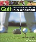 Golf in a Weekend, Steve Newell, 1844760340