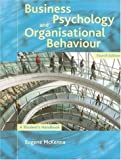 Business Psychology and Organisational Behavior, Eugene F. McKenna, 1841693928