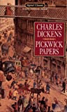 The Pickwick Papers, Charles Dickens, 0451517563