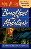 img - for Breakfast at Madeline's: A Jacob Burns Mystery book / textbook / text book