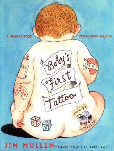 Babys First Tattoo - Baby's First Tattoo