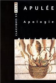 Apologie. Edition bilingue français-latin par  Apulée