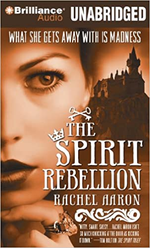 The Spirit Rebellion (The Legend of Eli Monpress): Amazon.es: Rachel Aaron, Luke Daniels: Libros en idiomas extranjeros