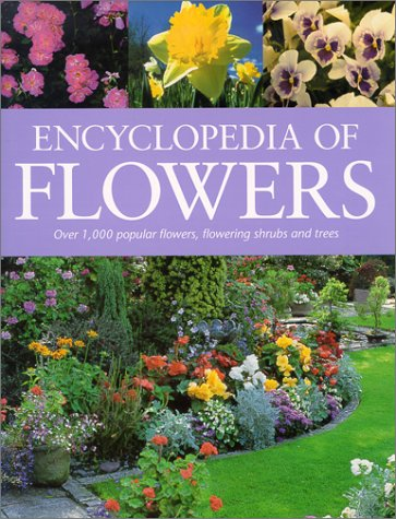 The Encyclopedia of Flowers
