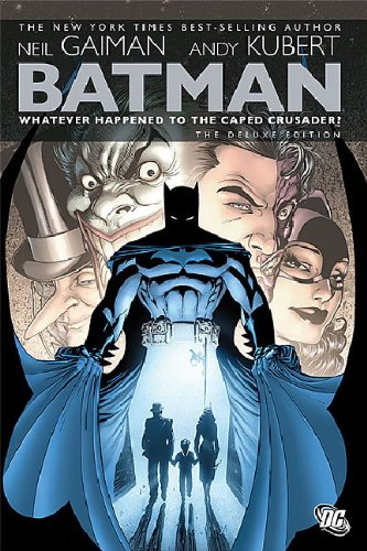Batman: Whatever Happened to the Caped Crusader? PDF