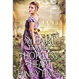 An Earl for her Hopeless Heart: A Clean & Sweet Regency Historical Romance Book