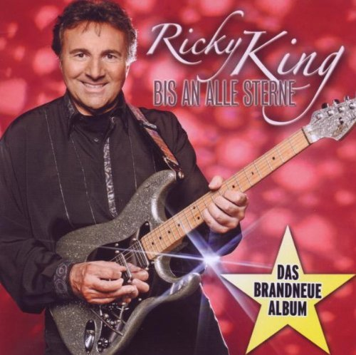 Ricky King - Bis An Alle Sterne By Ricky King - Zortam Music