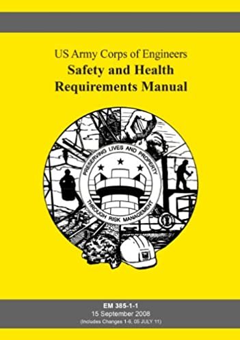 by us army corps of engineers safety and health requirements manual rh amazon com army corps of engineers construction safety manual army corps of engineers safety and health manual