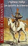 L'Ingénieux Hidalgo Don Quichotte de la Manche (Intégrale Tome 1 et 2) par Cervantes