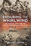 img - for Enduring the Whirlwind: The German Army and the Russo-German War 1941-1943 (Wolverhampton Military Studies) book / textbook / text book