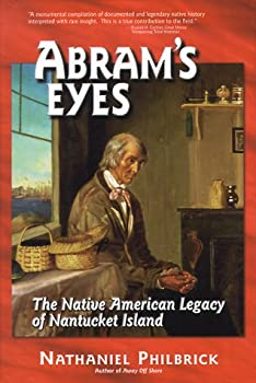 Abram's Eyes: The Native American Legacy of Nantucket Island 0963891081 Book Cover