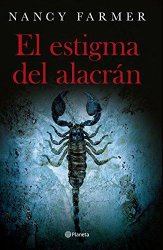 Descargar Libro El Estigma Del Alacrán Nancy Farmer