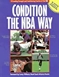 Condition the NBA Way, Cadell & Davies, 1569778868