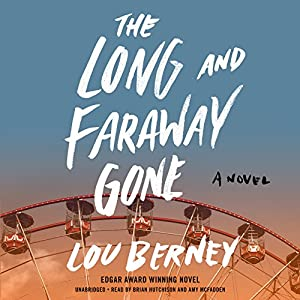 The Long and Faraway Gone Audiobook