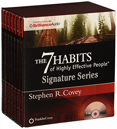 The 7 Habits of Highly Effective People – Signature Series: Insights from Stephen R. Covey